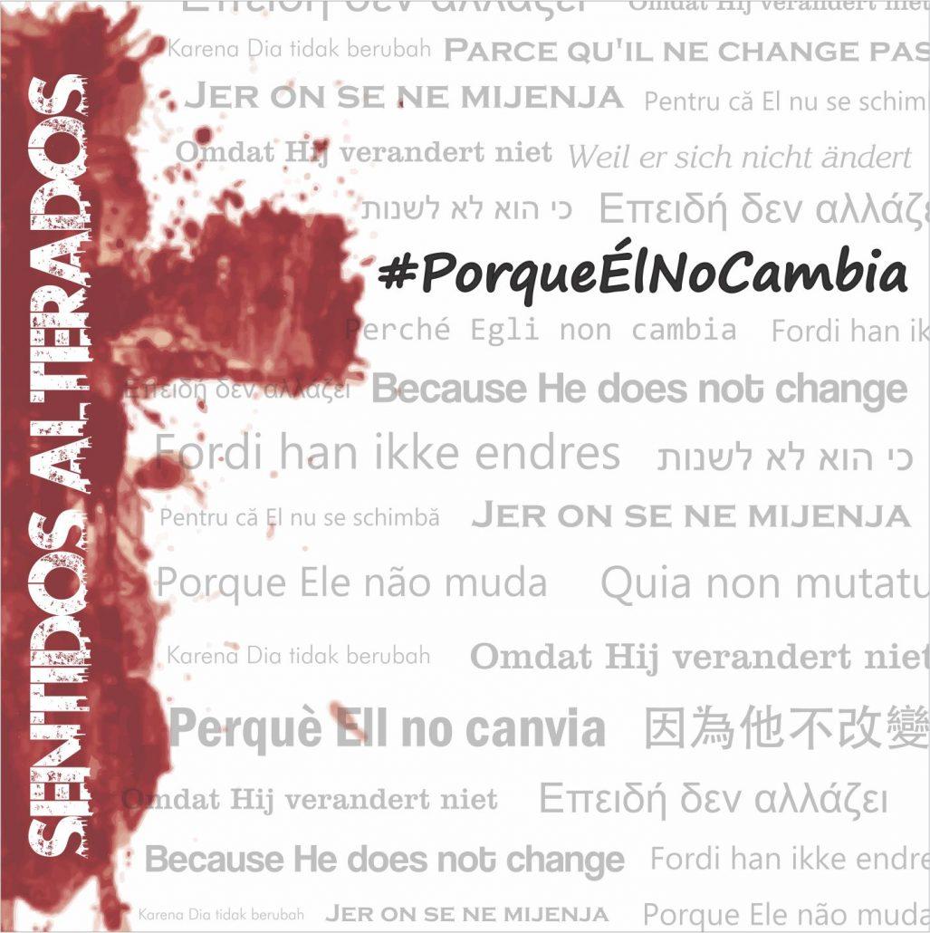 #PorqueÉlNoCambia - Sentidos Alterados